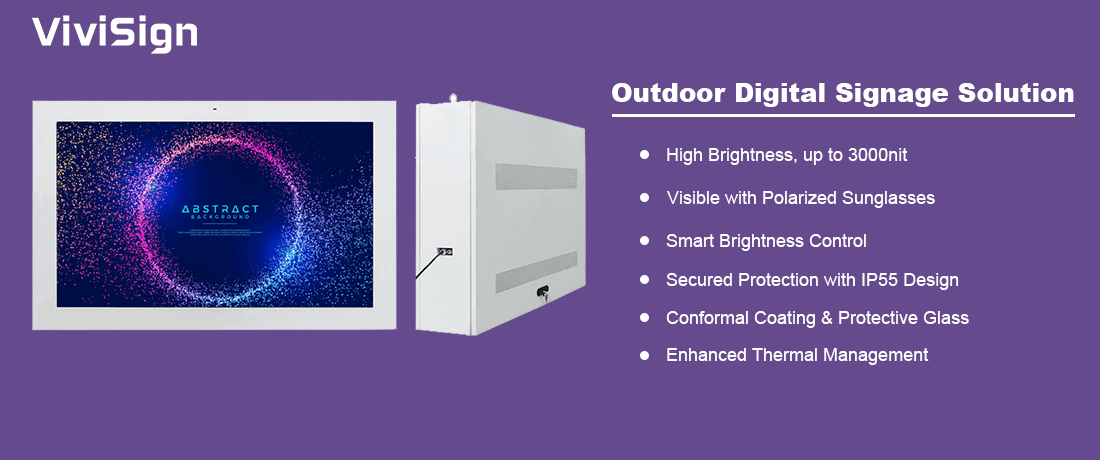 ViviSign_Outdoor Digital Signage Solution